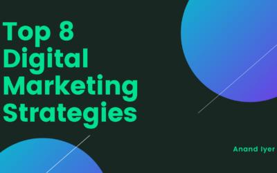Top 8 Digital Marketing Strategies