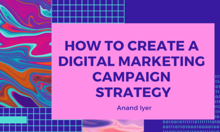How to Create an Optimal Digital Marketing Campaign Strategy