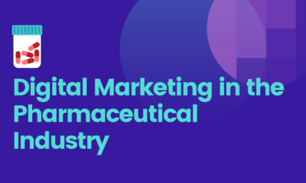 Digital Marketing in the Pharmaceutical Industry