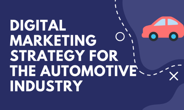 Digital Marketing Strategy for the Automotive Industry