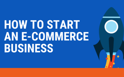 How to start an e-commerce business: 10 Steps to launch an online store